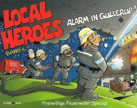 Local Heroes, Alarm in Güllerup!